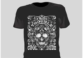 Black T shirt with skull and words big trouble and cool dude free image downloaded 3-6-2017